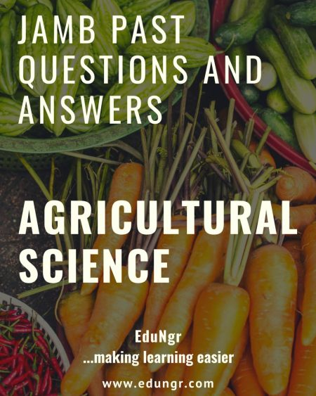 JAMB agricultural science past questions
